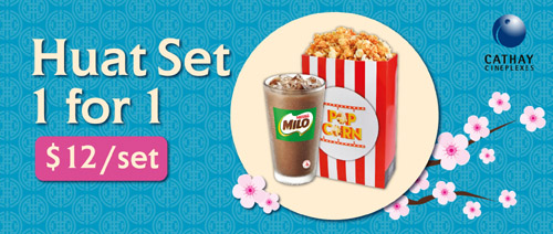 Cathay Cineplexes - 1 for 1  Huat Set