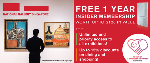 National Gallery Singapore - FREE 1 Year Gallery Insider Membership worth up to $120 in value