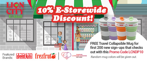 Lion City E-Mall - 10% E-Storewide Discount plus free gift for first 200 new sign-ups