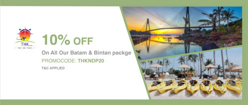 THK Tour and Travel - 10% off on all Batam & Bintan packages