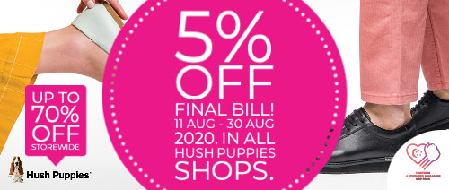 Hush Puppies Singapore - 5% off Final Bill